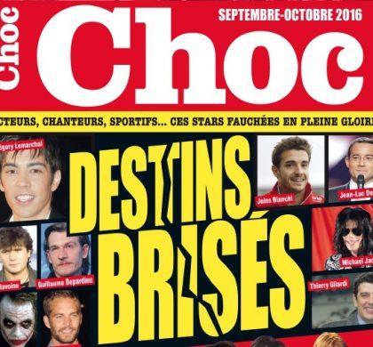 Le nouveau numéro CHOC  «Destins brisés» est en vente
